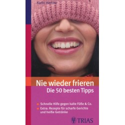 Nie wieder frieren. Die 50 besten Tipps. Von Karin Hertzer (2009).