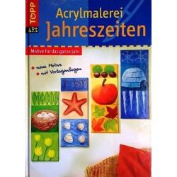 Acrylmalerei Jahreszeiten. Motive für das ganze Jahr. Von Claudia Guther (2009).