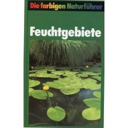Die farbigen Naturführer. Feuchtgebiete. Von Josef Reichholf (1988).