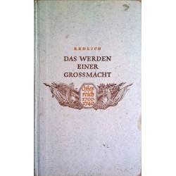 Das Werden einer Großmacht. Österreich 1700-1740. Von Oswald Redlich (1942).