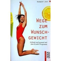 Wege zum Wunschgewicht. Von Herbert Jost (1997).