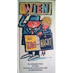 Wien bei Tag und Nacht. Von Walfrid Reismann (1969).