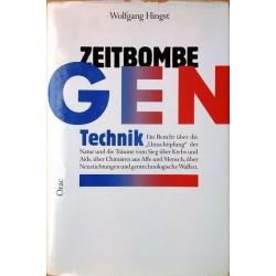 Zeitbombe Gentechnik. Von Wolfgang Hingst (1988).