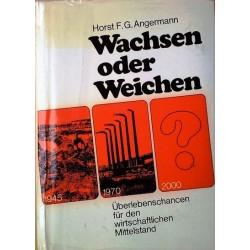 Wachsen oder Weichen. Von Horst Angermann (1970).
