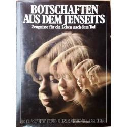 Botschaften aus dem Jenseits. Von Peter Brookesmith (1986).