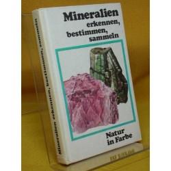 Mineralien erkennen, bestimmen, sammeln. Von Dr. J. Kourimsky (1974).
