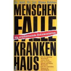 Menschenfalle Krankenhaus. Von Klaus Schöne (1989).