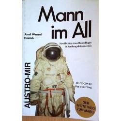 Mann im All. Von Josef Wenzel Hnatek (1993).
