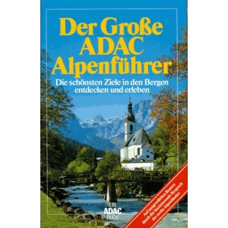 Der Große ADAC Alpenführer. Von Michael Dultz (1992).