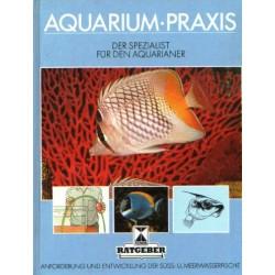 Aquarium-Praxis. Der Spezialist für den Aquarianer. Von Brian Ward (1986).