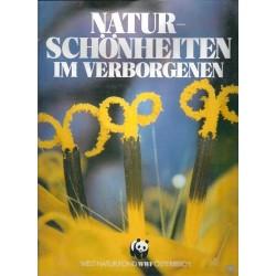 Naturschönheiten im Verborgenen. Von WWF Österreich (1989).
