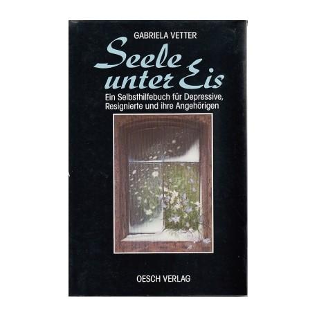 Seele unter Eis. Von Gabriela Vetter (1990).