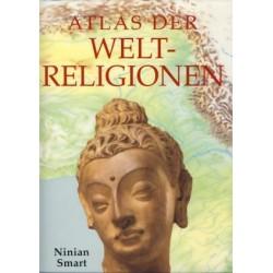 Atlas der Weltreligionen. Von Ninian Smart (2000).