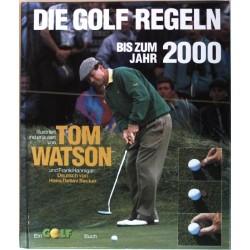 Die Golf Regeln bis zum Jahr 2000. Von Tom Watson (1997).
