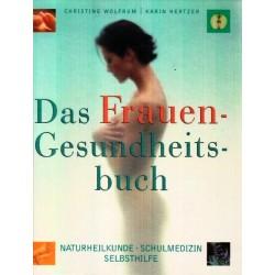 Das Frauen-Gesundheitsbuch. Naturheilkunde, Schulmedizin, Selbsthilfe. Von Christine Wolfrum (2001).