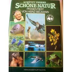 Schützt unsere schöne Natur. Von Heinz Sielmann (1982).