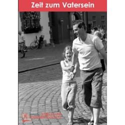 Zeit zum Vatersein. Chancen einer befreienden Lebensrolle. Von Christoph Popp (2008).