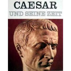 Caesar und seine Zeit. Von Enzo Orlandi (1967).