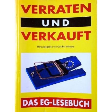 Verraten und verkauft. Das EG-Lesebuch. Von Günther Witzany (1993).
