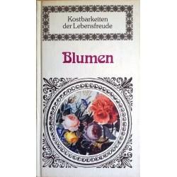 Blumen. Kostbarkeiten der Lebensfreude. Von Paul Wimmer (1979).