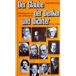 Der Glaube der Denker und Dichter. Selbstzeugnisse aus zwei Jahrhunderten. Von Georg Hahn (1983).