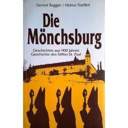 Die Mönchsburg. Von Gernot Ragger (1991).