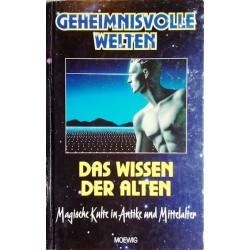 Das Wissen der Alten. Magische Kulte in Antike und Mittelalter. Von Walter-Jörg Langbein (1998).
