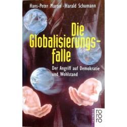Die Globalisierungsfalle. Der Angriff auf Demokratie und Wohlstand. Von Hans-Peter Martin (1999).