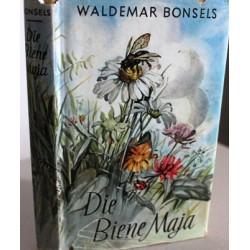 Die Biene Maja und ihre Abenteuer. Von Waldemar Bonsels (1955).