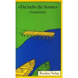 Da lacht die Sonne. Von Gottlieb Amsel (1986).