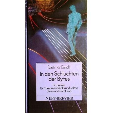 In den Schluchten der Bytes. Von Dietmar Eirich (1988).