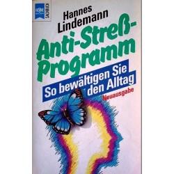 Anti-Streß-Programm. So bewältigen Sie den Alltag. Von Hannes Lindemann (1974).