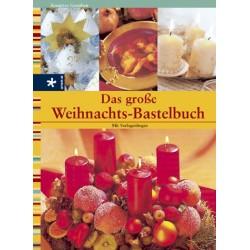 Das große Weihnachts-Bastelbuch. Urania Verlag (2002).