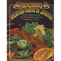 Kochen rund ums Jahr. Von Heidemarie Freund (1984).