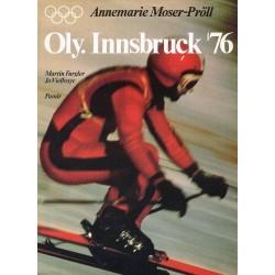 Oly. Innsbruck 76. Von Annemarie Moser-Pröll (1976).