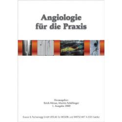 Angiologie für die Praxis. Von Erich Minar (2005).