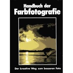 Handbuch der Farbfotografie. Der kreative Weg zum besseren Foto. Von Marshall Cavendish (1986).