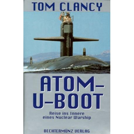 Atom-U-Boot. Reise ins Innere eines Nuclear Warship. Von Tom Clancy (1998).