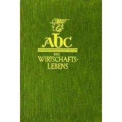 ABC des Wirtschaftslebens. Von Franz Ulbing (1954).