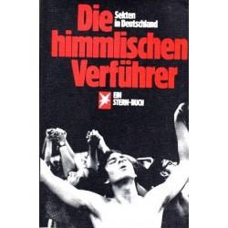 Die himmlischen Verführer. Sekten in Deutschland. Von Henri Nannen (1979).