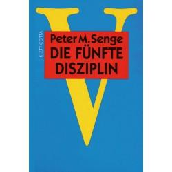 Die fünfte Disziplin. Von Peter M. Senge (1997).