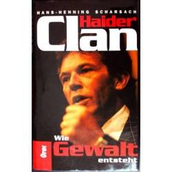 Haiders Clan. Wie Gewalt entsteht. Von Hans-Henning Scharsach (1995).