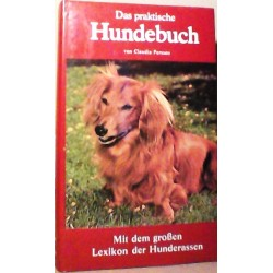Das praktische Hundebuch. Von Claudia Persson (1982).