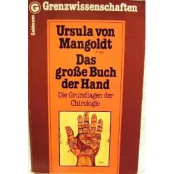 Das große Buch der Hand. Die Grundlagen der Chirologie. Von Ursula von Mangoldt (1981).