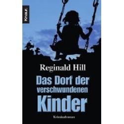 Das Dorf der verschwundenen Kinder. Von Reginald Hill (2000).