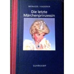 Die letzte Märchenprinzessin. Von Robert Menasse (1997).