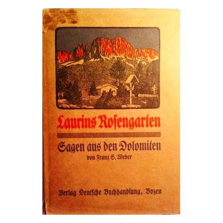 Laurins Rosengarten. Von Franz S. Weber.