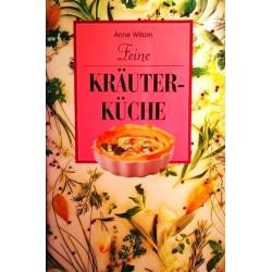 Feine Kräuterküche. Von Anne Wilson (1997).