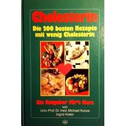 Cholesterin. Von Michael Kunze (1989).