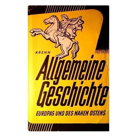 Allgemeine Geschichte Europas und des Nahen Ostens. Von Walther Krenn (1955).